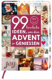99 herrliche Ideen, um den Advent zu genießen Cover