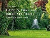 Gärten, Parks und wilde Schönheit Cover