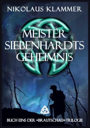 Meister Siebenhardts Geheimnis