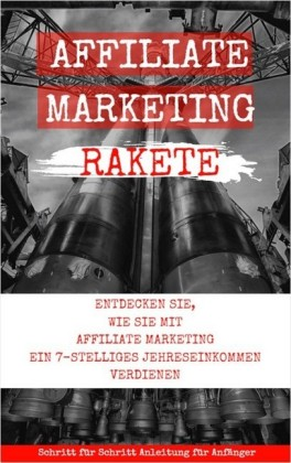 Affiliate Marketing Rakete