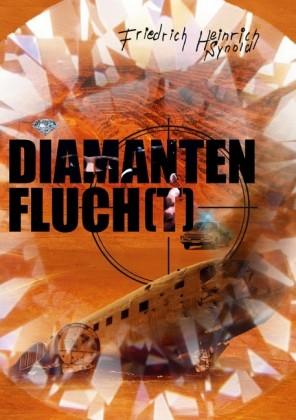 Diamantenfluch(t)!