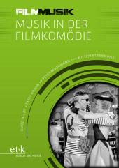 FilmMusik - Musik in der Filmkomödie