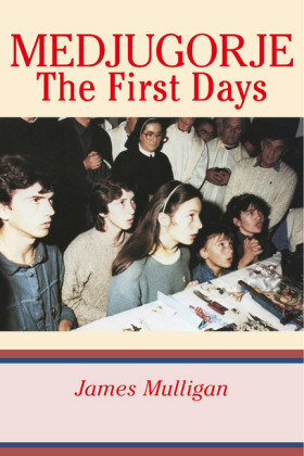 Medjugorje: The First Days