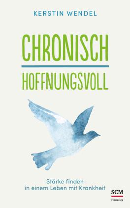 Chronisch hoffnungsvoll, Volumen 2