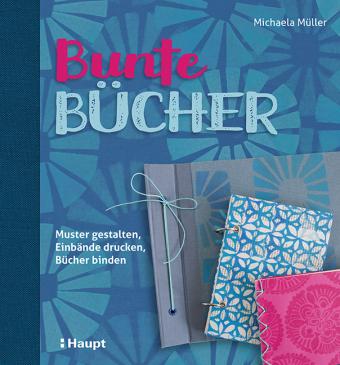 Bunte Bücher | Michaela Müller | 9783258601724 | Bücher | Basteln ...