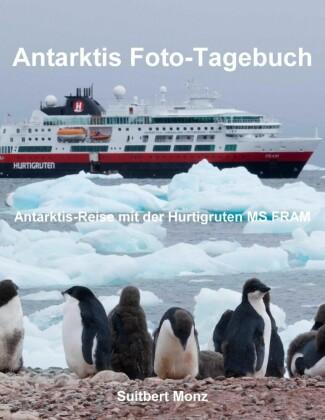 Antarktis Foto-Tagebuch