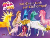 Mia and me - Das große Buch der Einhörner Cover