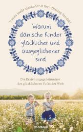 Warum dänische Kinder glücklicher und ausgeglichener sind Cover