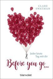 Before you go - Jeder letzte Tag mit dir Cover