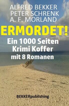 Ein 1000 Seiten Krimi Koffer mit 8 Romanen: Ermordet!