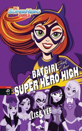 BATGIRL auf der SUPER HERO HIGH