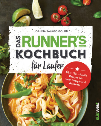 Das Runner's World Kochbuch für Läufer