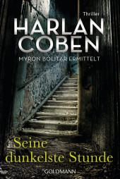 Seine dunkelste Stunde - Myron Bolitar ermittelt