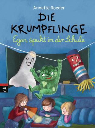 Die Krumpflinge - Egon spukt in der Schule