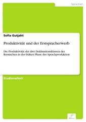 Produktivität und der Erstspracherwerb