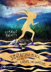 Serafina Black und das Rätsel des Waldes