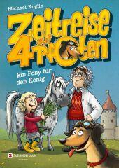 Zeitreise auf vier Pfoten - Ein Pony für den König