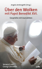 Über den Wolken mit Papst Benedikt XVI. Cover