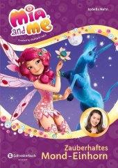 Mia and me - Zauberhaftes Mond-Einhorn Cover