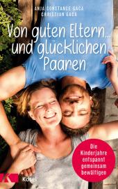 Von guten Eltern ... und glücklichen Paaren Cover