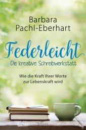 Federleicht - Die kreative Schreibwerkstatt Cover