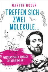 Treffen sich zwei Moleküle ... Cover