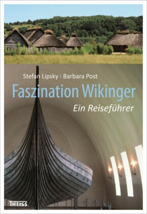 Faszination Wikinger