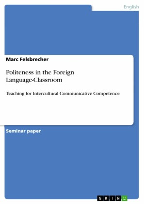 Politeness in the Foreign Language-Classroom