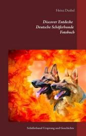Discover Entdecke Deutsche Schäferhunde Fotobuch