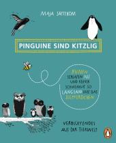 Pinguine sind kitzlig, Bienen schlafen nie, und keiner schwimmt so langsam wie das Seepferdchen Cover