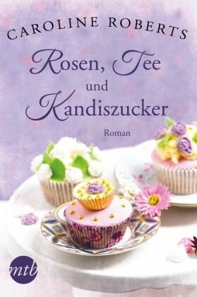 XXL-Leseprobe - Rosen, Tee und Kandiszucker