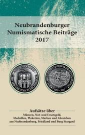 Neubrandenburger Numismatische Beiträge 2017
