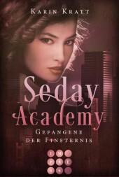 Gefangene der Finsternis (Seday Academy 4)