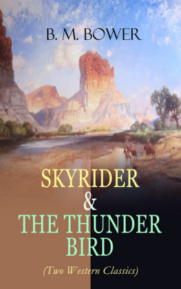 SKYRIDER & THE THUNDER BIRD (Two Western Classics)