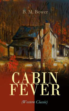 CABIN FEVER (Western Classic)