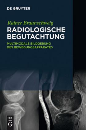 Radiologische Begutachtung