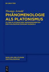 Phänomenologie als Platonismus