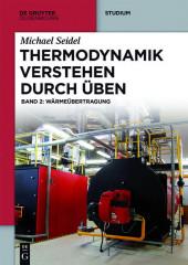 Thermodynamik - Verstehen durch Üben