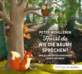 Hörst du, wie die Bäume sprechen? Eine kleine Entdeckungsreise durch den Wald, 2 Audio-CDs