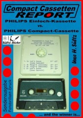 Compact Cassetten Report - Philips Einloch-Kassette vs. Philips Compact-Cassette