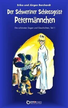 Der Schweriner Schlossgeist Petermännchen