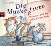 Die Muskeltiere, Picandou und der kleine Schreihals, 2 Audio-CDs