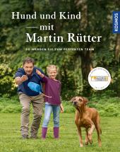 Hund und Kind - mit Martin Rütter Cover