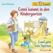 Conni kommt in den Kindergarten / Conni geht aufs Töpfchen, 1 Audio-CD