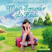 Mein Sommer als Heidi, 2 Audio-CDs Cover