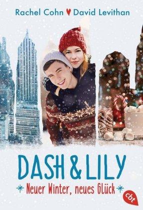 Dash & Lily - Neuer Winter, neues Glück