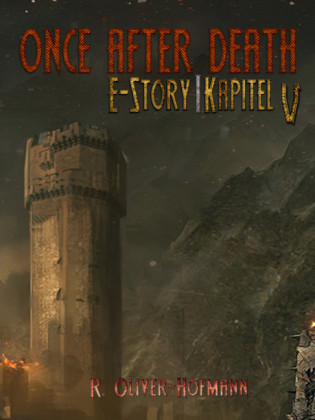 Once After Death: E-Story Kapitel 5