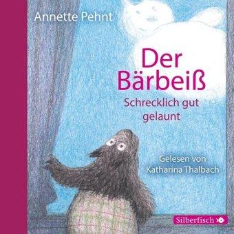Der Bärbeiß - Schrecklich gut gelaunt, 1 Audio-CD