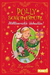 Polly Schlottermotz: Potzblitzverrückte Weihnachten! Cover