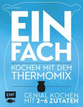 Einfach - Kochen mit dem Thermomix Cover